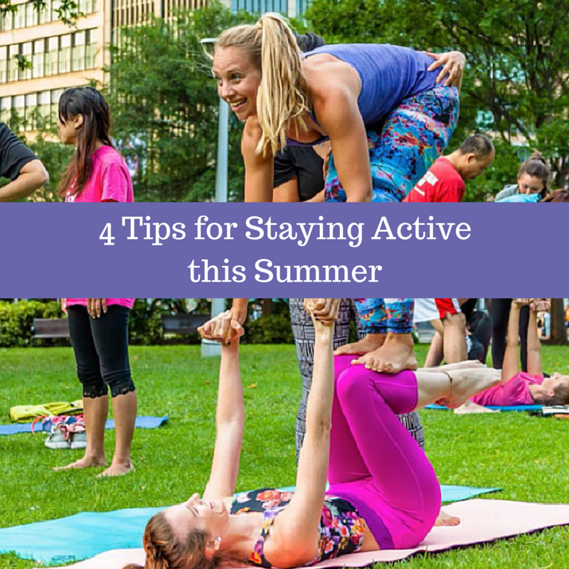 4 Tips For Staying Active This Summer